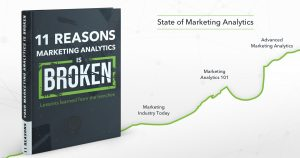 11 Reasons Marketing Analytics is Broken